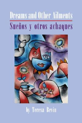 Image for Dreams and Other Ailments = Sueños y otros achaques (English and Spanish Edition)