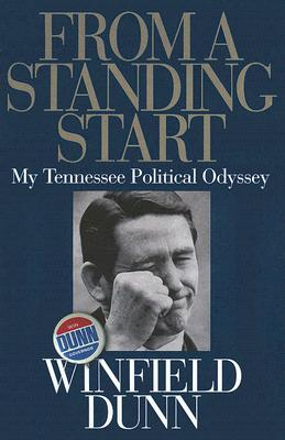 Image for From a Standing Start: My Tennessee Political Odyssey