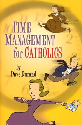 Image for Time Management for Catholics