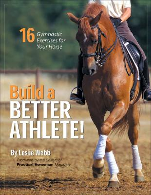 Image for Build a Better Athlete!: 16 Gymnastic Exercises for Your Horse