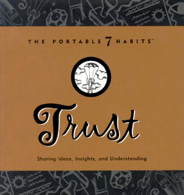 Image for Trust  [The Portable 7 Habits]