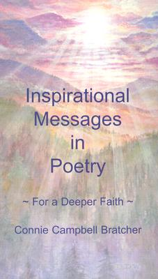 Image for Inspirational Messages in Poetry ~For a Deeper Faith~