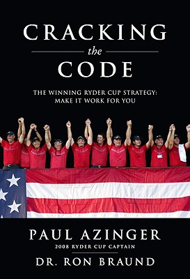 Image for Cracking the Code: The Winning Ryder Cup Strategy: Make It Work for You