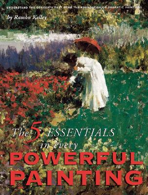 Image for The 5 Essentials in Every Powerful Painting