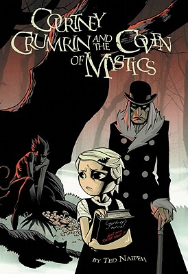Image for COURTNEY CRUMRIN AND THE COVEN OF MYSTICS VOLUME TWO