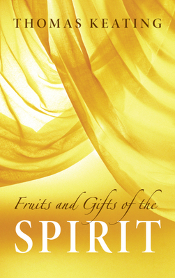 Image for Fruits and Gifts of the Spirit