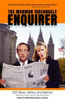 The Mormon Tabernacle Enquirer