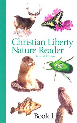 Image for CHRISTIAN LIBERTY NATURE READER BOOK 1
