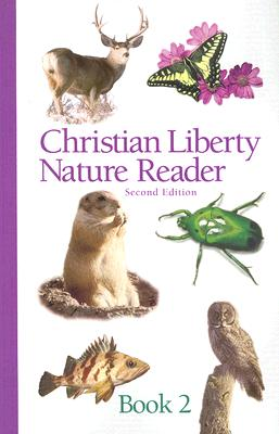 Image for Christian Liberty Nature Reader: Book 2, 2nd edition