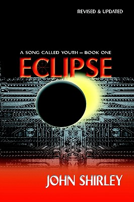 Eclipse (A Song Called Youth - Book One), Shirley, John