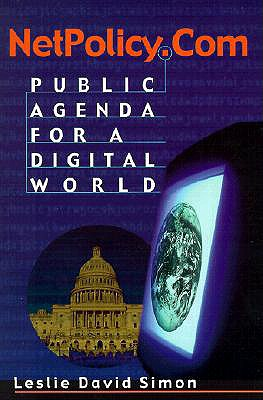 Image for NetPolicy.com: Public Agenda for a Digital World
