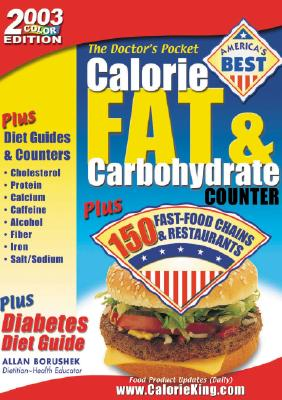 Image for Doctors Calorie, Fat & Carbohydrate Counter, 2003 : Plus Fast-Food Chains & Restaurants