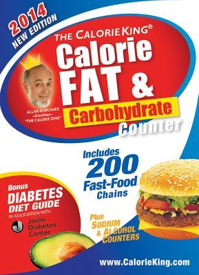 The CalorieKing Calorie, Fat & Carbohydrate Counter 2014: Pocket-Size Edition, Allan Borushek