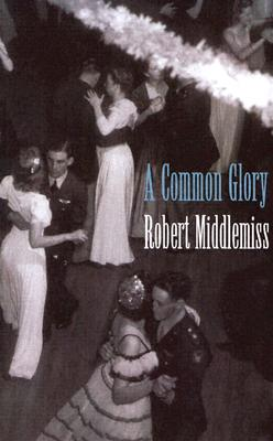 A Common Glory, Middlemiss, Robert