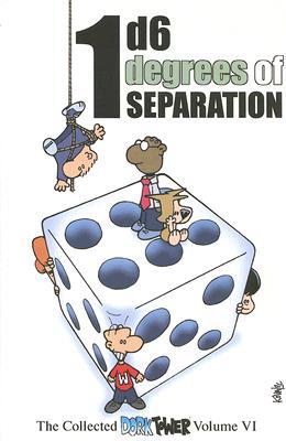 1D6 DEGREES OF SEPARATION, DORK TOWER