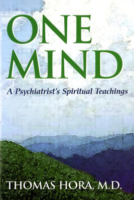 Image for One Mind: A Psychiatrist's Spiritual Teachings