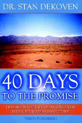 40 Days to the Promise, DeKoven, Stan