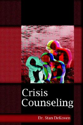 Crisis Counseling, Dekoven, Stanley