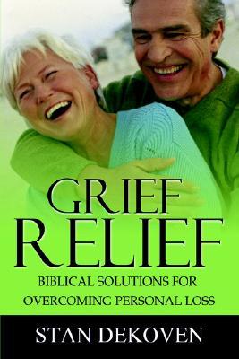 Grief Relief, Dekoven, Stan
