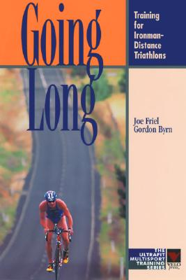 Image for Going Long: Training for Ironman-Distance Triathlons (Ultrafit Multisport Training Series)