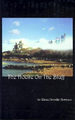 Image for House On The Bluff, The