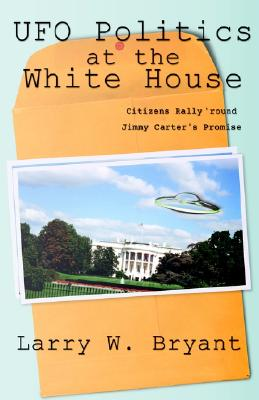 Image for Ufo Politics at the White House