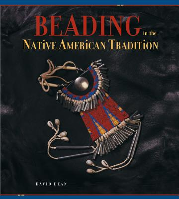 Image for Beading in the Native American Tradition