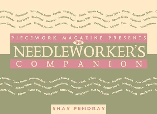 The Needleworker's Companion (The Companion Series), Pendray, Shay