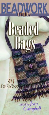 Beadwork Creates Beaded Bags: 30 Designs (Beadwork Creates series)