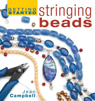 Image for Getting Started Stringing Beads (Getting Started series)