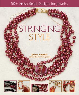 Image for STRINGING STYLE: 50+ Fresh Bead Designs for Jewelr