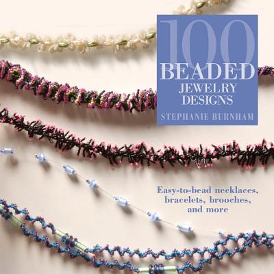 Image for 100 Beaded Jewelry Designs