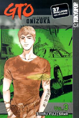 Image for GTO 3: Great Teacher Onizuka