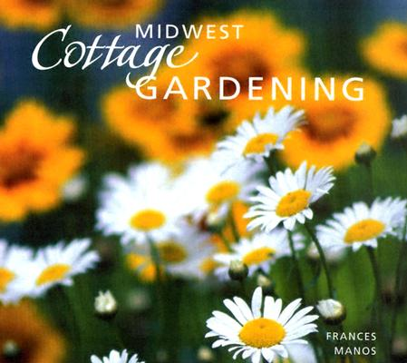 Image for Midwest Cottage Gardening