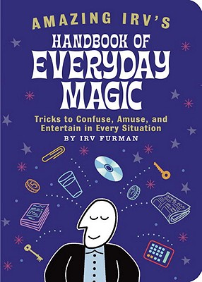 Image for Amazing Irv's Handbook of Everyday Magic