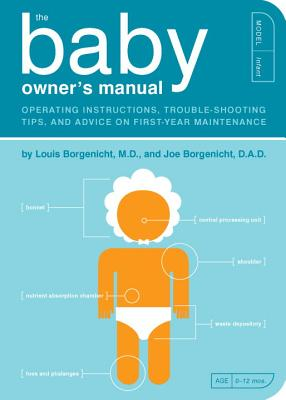 Image for Baby Owners Manual : Operating Instructions, Trouble-Shooting Tips, and Advice on First-Year Maintenance