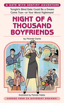 Night of a Thousand Boyfriends (Date With Destiny Aventures), Clarke, Miranda; Hobbs, Pamela [Illustrator]