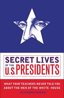 Image for Secret Lives of the U.S. Presidents