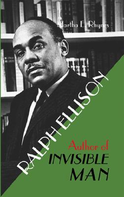 Image for Ralph Ellison: Author of Invisible Man (World Writers)