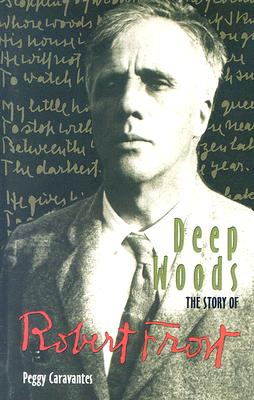 Image for Deep Woods: The Story of Robert Frost (World Writers)