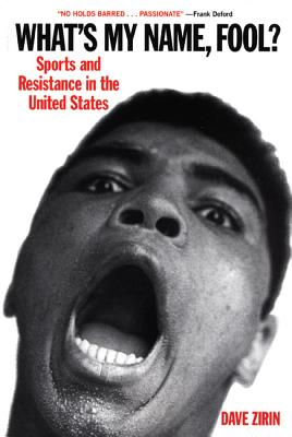 Image for What's My Name, Fool? Sports and Resistance in the United States
