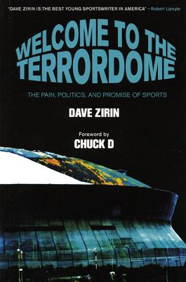 Image for Welcome to the Terrordome: The Pain, Politics and Promise of Sports