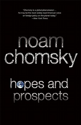 Hopes and Prospects, Chomsky, Noam