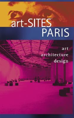Image for art-SITES PARIS : art, architecture, Design