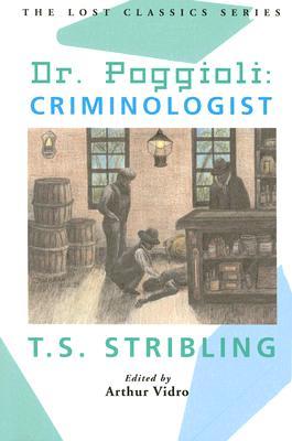 Dr. Poggioli: Criminologist, Stribling, T.S.