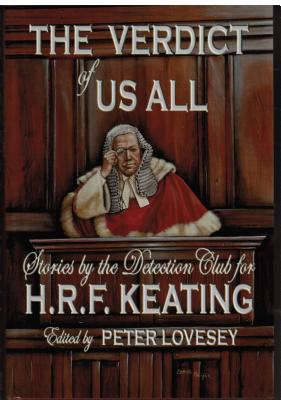 Image for The Verdict of Us All: Stories by the Detective Club for H.R.F. Keating