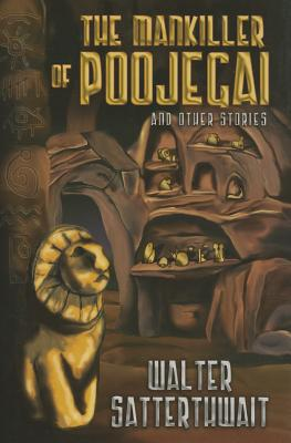 Image for The Mankiller of Poojegan and Other Stories