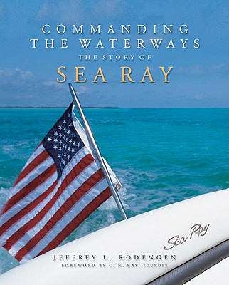 Image for Commanding the Waterways: The Story of Sea Ray