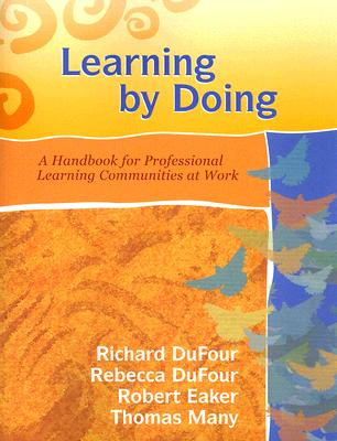 Image for Learning by Doing: A Handbook for Professional Learning Communities at Work (Book & CD-ROM)