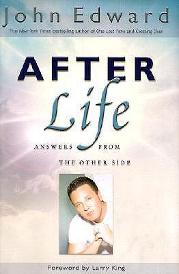 Image for After Life: Answers From the Other Side